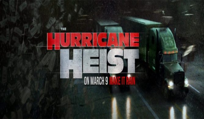 The-Hurricane-Heist-Trailer-752x440